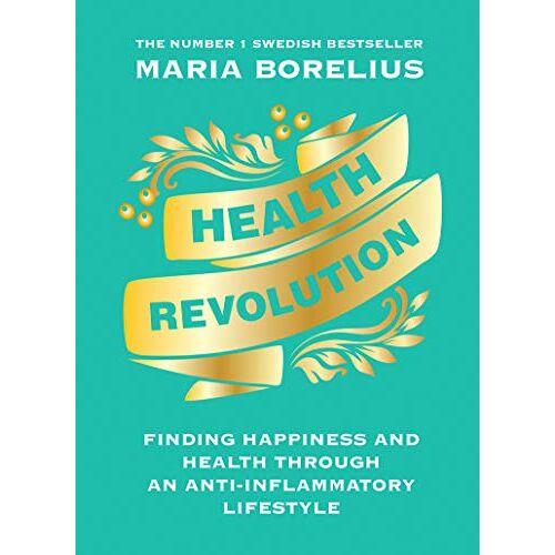 Maria Borelius - Borelius, M: Health Revolution - Preis vom 07.09.2020 04:53:03 h