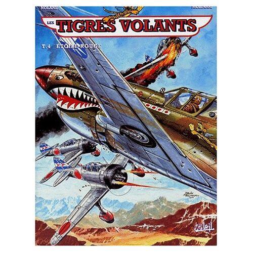 - Les tigres volants - étoile rouge - tome 4 - Preis vom 15.05.2021 04:43:31 h