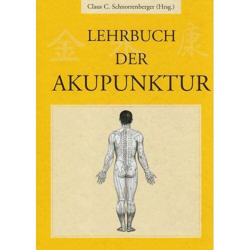 Schnorrenberger, Claus C. - Lehrbuch der Akupunktur - Preis vom 15.04.2021 04:51:42 h