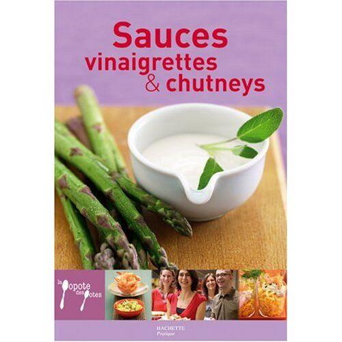 Galard, Aude de - Sauces, vinaigrettes et chutneys - Preis vom 20.10.2020 04:55:35 h