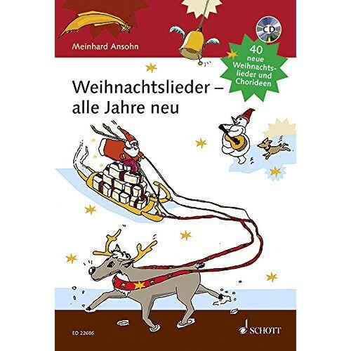 - Weihnachtslieder - alle Jahre neu: 40 neue Weihnachtslieder und Chorideen. Liederbuch mit CD. - Preis vom 19.01.2021 06:03:31 h