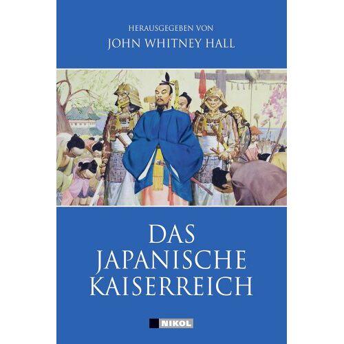 Hall, John W. - Das Japanische Kaiserreich - Preis vom 14.05.2021 04:51:20 h