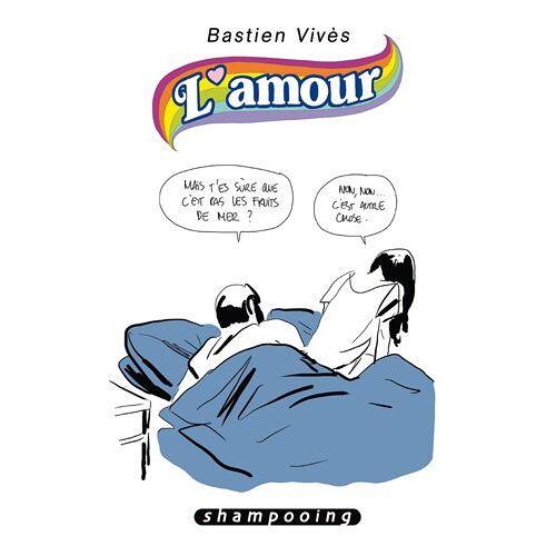 Bastien Vivès - Bastien Vivès, Tome 3 : L'amour - Preis vom 07.03.2021 06:00:26 h
