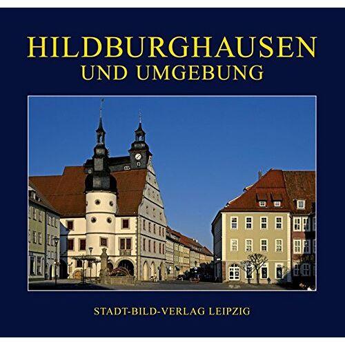 Michael Römhild - Hildburghausen: und Umgebung - Preis vom 09.05.2021 04:52:39 h