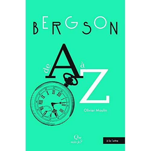 - Bergson de A à Z (À la lettre) - Preis vom 18.10.2020 04:52:00 h