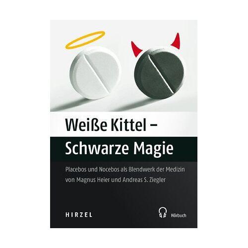 Magnus Heier - Weiße Kittel - Schwarze Magie - Preis vom 03.04.2020 04:57:06 h