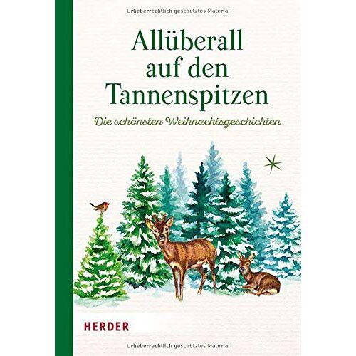 - Allüberall auf den Tannenspitzen: Die schönsten Weihnachtsgeschichten - Preis vom 25.02.2021 06:08:03 h