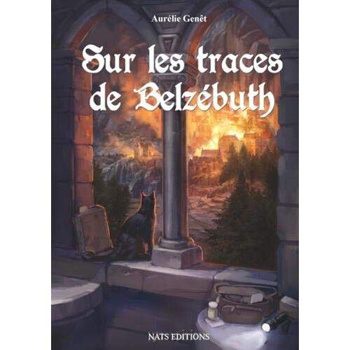 Aurélie Genêt - Sur les traces de Belzébuth (NATS EDITIONS) - Preis vom 20.10.2020 04:55:35 h
