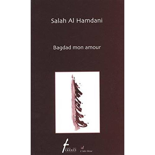 - Bagdad mon amour - Preis vom 10.04.2021 04:53:14 h