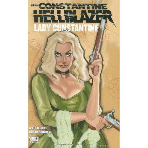 Andy Diggle - John Constantine - Hellblazer, Bd. 4: Lady Constantine - Preis vom 24.02.2021 06:00:20 h