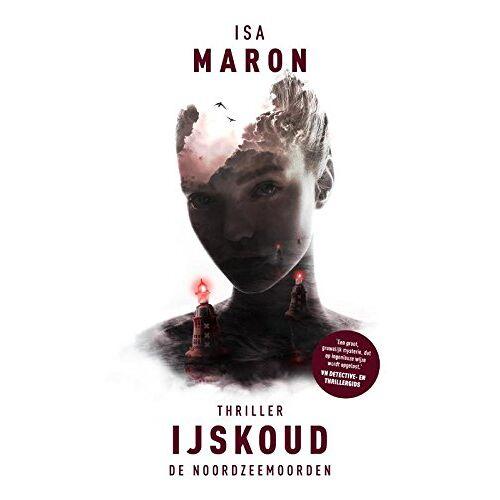 Isa Maron - IJskoud (De Noordzeemoorden, Band 2) - Preis vom 25.01.2021 05:57:21 h