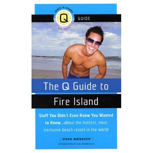 Steve Weinstein - The Q Guide to Fire Island - Preis vom 09.05.2021 04:52:39 h