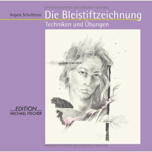 Angela Schultheiss - Die Bleistiftzeichnung: Techniken und Übungen - Preis vom 18.04.2021 04:52:10 h