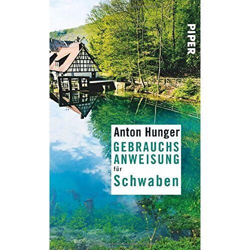 Anton Hunger - Gebrauchsanweisung für Schwaben - Preis vom 15.05.2021 04:43:31 h