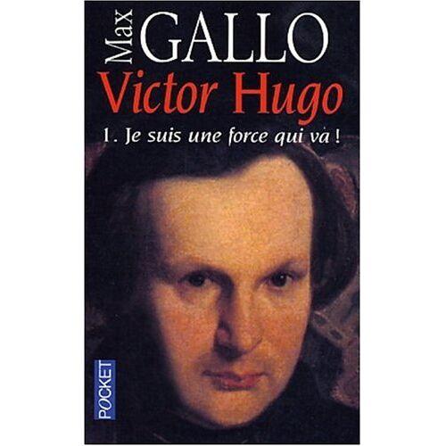 Max Gallo - Gallo, Max, Bd.1 : Je suis une force qui va - Preis vom 21.01.2021 06:07:38 h