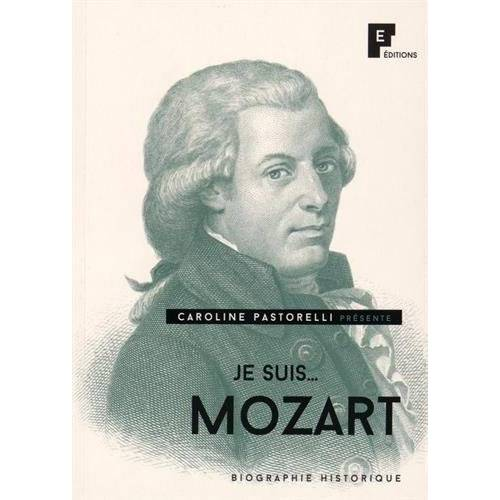 Caroline Pastorelli - Je suis... Mozart - Preis vom 21.10.2020 04:49:09 h