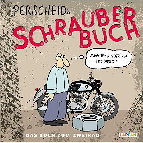 Martin Perscheid - Perscheids Schrauber-Buch: Cartoons zum Zweirad (Perscheids Abgründe) - Preis vom 13.11.2019 05:57:01 h