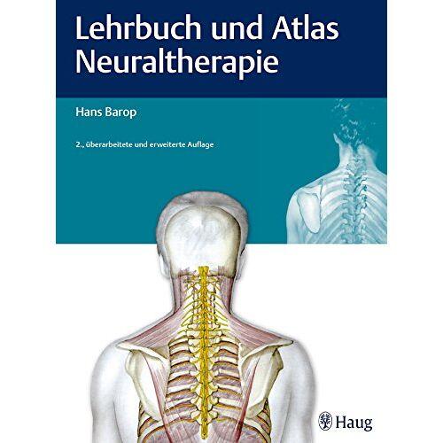 Hans Barop - Lehrbuch und Atlas Neuraltherapie - Preis vom 10.05.2021 04:48:42 h