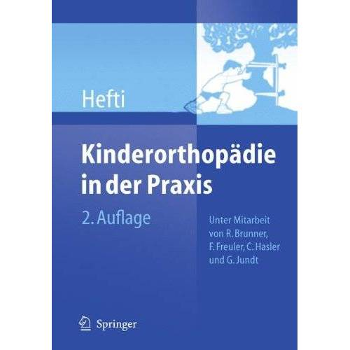 Fritz Hefti - Kinderorthopädie in der Praxis - Preis vom 06.03.2021 05:55:44 h