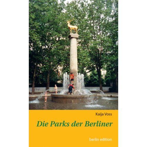 Kaija Voss - Die Parks der Berliner - Preis vom 21.10.2020 04:49:09 h