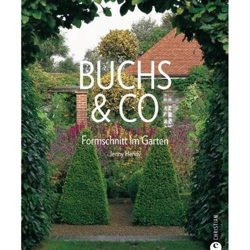 Jenny Hendy - Buchs & Co: Formschnitt im Garten - Preis vom 20.10.2020 04:55:35 h