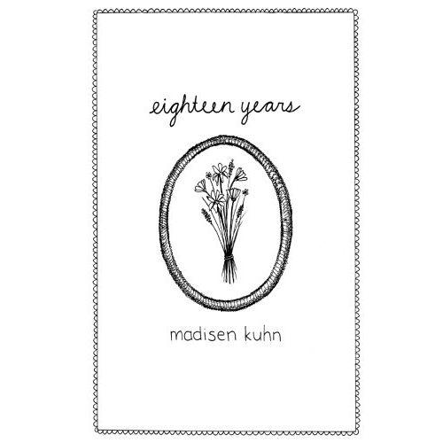 Madisen Kuhn - Eighteen Years - Preis vom 22.01.2021 05:57:24 h