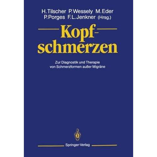 Hans Tilscher - Kopfschmerzen: Zur Diagnostik und Therapie von Schmerzformen außer Migräne - Preis vom 11.05.2021 04:49:30 h