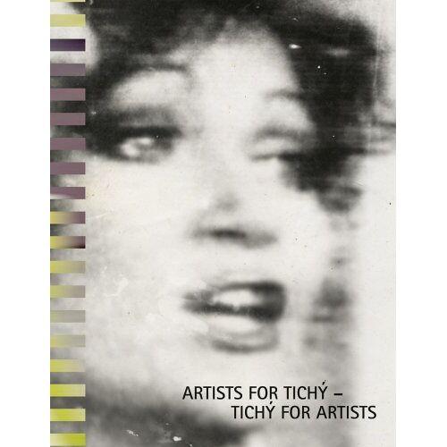 Wipplinger, Hans P - Artists for Tichy - Tichy for Artists: (Miroslav Tichy) - Preis vom 03.09.2020 04:54:11 h