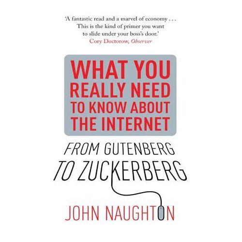 John Naughton - From Gutenberg to Zuckerberg - Preis vom 24.02.2021 06:00:20 h