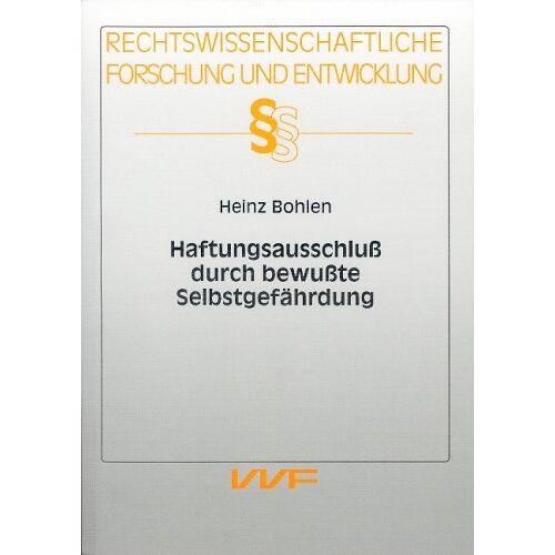 - Haftungsausschluss durch bewusste Selbstgefährdung - Preis vom 16.04.2021 04:54:32 h