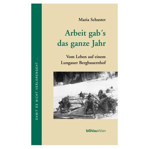 Maria Schuster - Arbeit gab's das ganze Jahr - Preis vom 15.05.2021 04:43:31 h