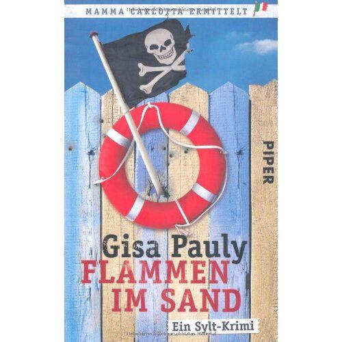 Gisa Pauly - Flammen im Sand: Ein Sylt-Krimi (Mamma Carlotta) - Preis vom 09.05.2021 04:52:39 h