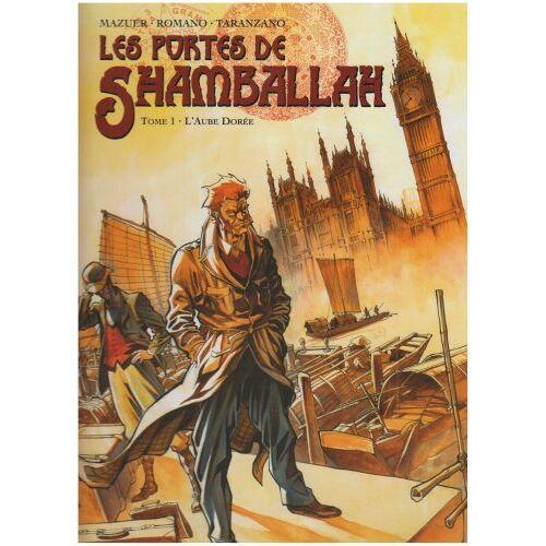 Axel Mazuer - Les portes de Shamballah, Tome 1 : L'aube dorée - Preis vom 14.05.2021 04:51:20 h
