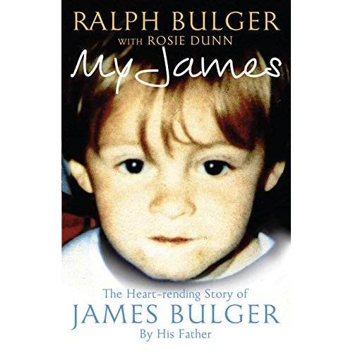 Ralph Bulger - My James: The Heartrending Story of James Bulger by His Father - Preis vom 28.02.2021 06:03:40 h