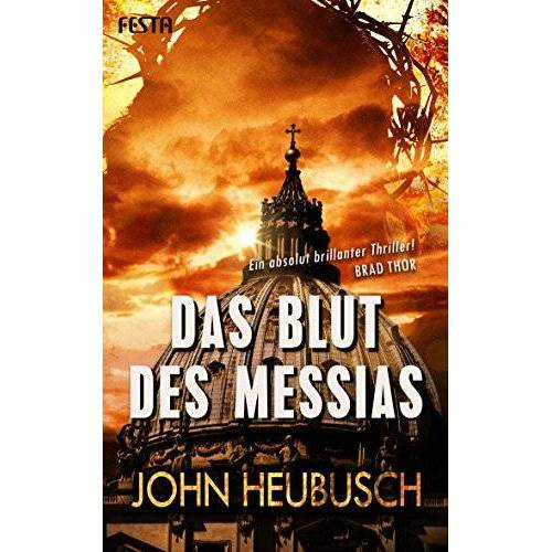 John Heubusch - Das Blut des Messias: Thriller - Preis vom 18.10.2020 04:52:00 h