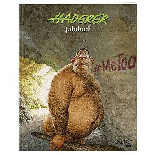 Gerhard Haderer - Haderer Jahrbuch Nr. 11 2018 (Haderer Jahrbücher) - Preis vom 20.10.2020 04:55:35 h