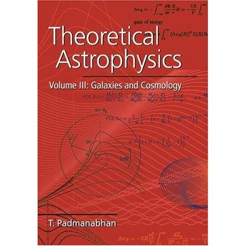 T. Padmanabhan - Theoretical Astrophysics v3 - Preis vom 07.05.2021 04:52:30 h