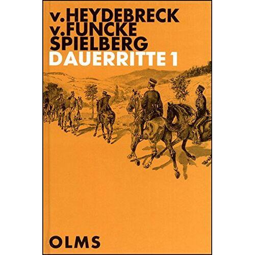 Heydebreck, C. von - Dauerritte: Kurze Anleitung zu ihrer sachgemäßen Ausführung. (Documenta Hippologica) - Preis vom 17.01.2021 06:05:38 h
