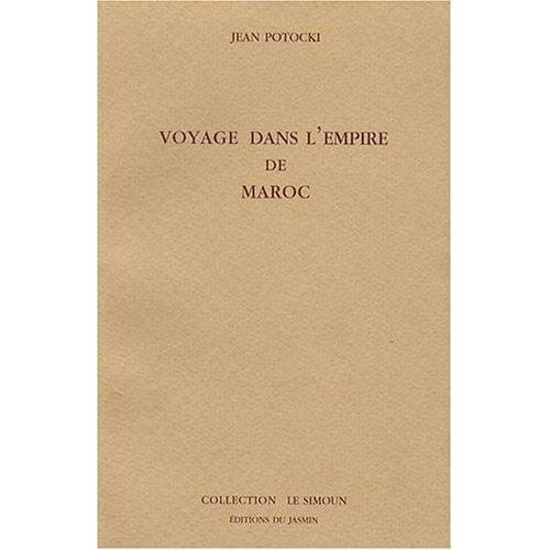 Jean Potocki - Voyage dans l'Empire de Maroc (Le Simoun) - Preis vom 09.05.2021 04:52:39 h