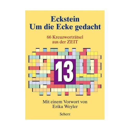 Eckstein - Um die Ecke gedacht 13: 66 Kreuzworträtsel aus der Zeit - Preis vom 20.10.2020 04:55:35 h