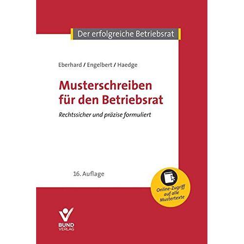 Klaus Eberhard - Musterschreiben für den Betriebsrat (Der erfolgreiche Betriebsrat) - Preis vom 15.04.2021 04:51:42 h