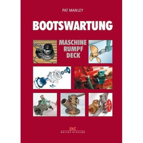 Pat Manley - Bootswartung: Maschine - Rumpf - Deck - Preis vom 14.05.2021 04:51:20 h