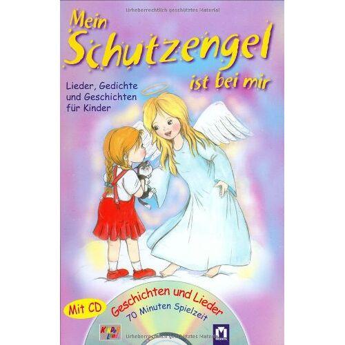 Petra Schier - Mein Schutzengel ist bei mir /mit CD: Lieder, Gedichte und Geschichten für Kinder - Preis vom 09.04.2021 04:50:04 h