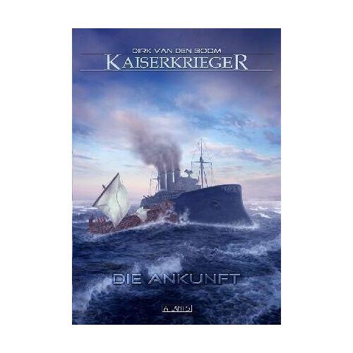 Boom, Dirk van den - Kaiserkrieger 1: Die Ankunft - Preis vom 10.05.2021 04:48:42 h