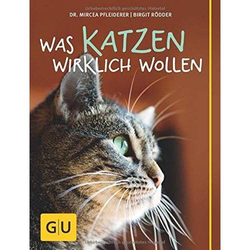 Mircea Pfleiderer - Was Katzen wirklich wollen (GU Tier - Spezial) - Preis vom 07.04.2021 04:49:18 h