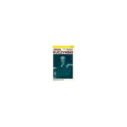 Jürgen Kuczynski - Ein linientreuer Dissident. Memoiren 1945 - 1989. - Preis vom 20.10.2020 04:55:35 h