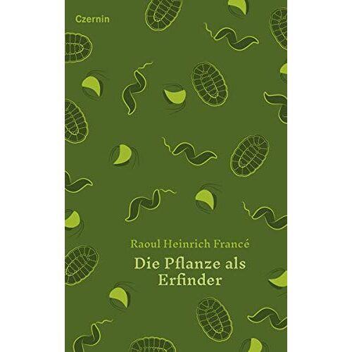 France - Die Pflanze als Erfinder - Preis vom 11.05.2021 04:49:30 h