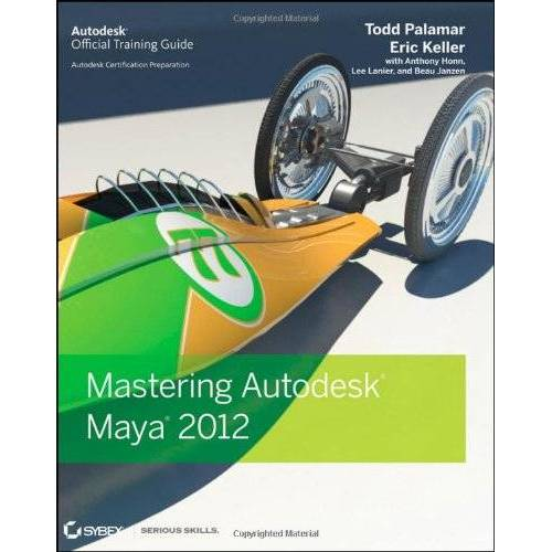 Todd Palamar - Mastering Autodesk Maya 2012 - Preis vom 18.04.2021 04:52:10 h