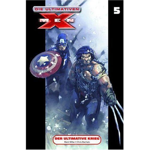 Mark Millar - Die Ultimativen X-Men 05. Der ultimative Krieg: BD 5 - Preis vom 23.02.2021 06:05:19 h