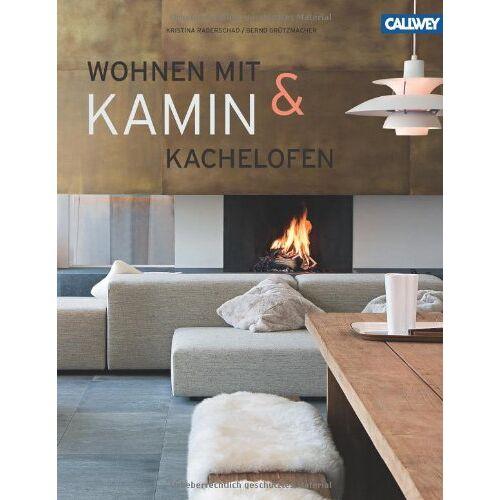 Bernd Grützmacher - Wohnen mit Kamin & Kachelofen - Preis vom 03.05.2021 04:57:00 h